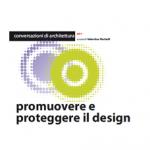Promuovere e proteggere il design